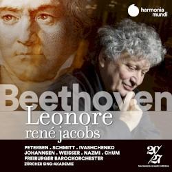 Leonore by Beethoven ;   René Jacobs ,   Petersen ,   Schmitt ,   Ivashchenko ,   Johannsen ,   Weisser ,   Nazmi ,   Chum ,   Freiburger Barockorchester ,   Zürcher Sing-Akademie