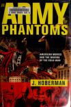 Cover of: An Army of Phantoms: American Movies and the Making of the Cold War