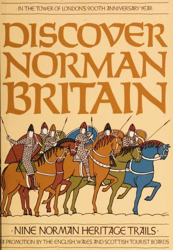 Discover Norman Britain by English Tourist Board.