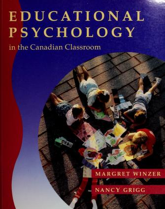 Cover of: Educational psychology in the Canadian classroom | Margret Winzer