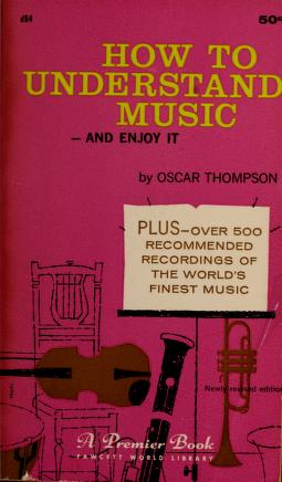 Cover of: How to Understand Music | Oscar Thompson